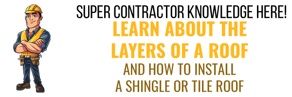 Learn About Layers of a Roof